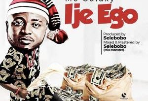 "MC Galaxy Wraps Up 2019 In Style, Drops Brand New Single Titled ""ije Ego"""