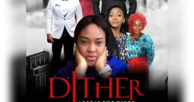 The movie 'Dither' Will Change Nollywood for Good – Makanjuola