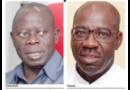 Oshiomhole vs Obaseki: Is the storm over? – New Telegraph Newspaper