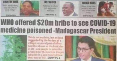 Photo News: WHO Offered $20 Million Bribe To See Coronavirus Medicine Poisoned – Madagascar President