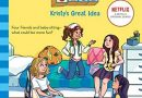 Netflix's <i>The Baby-Sitters Club</i> Reworks the Book Series You Grew Up With. The Result Is Perfect.