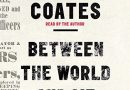 Ta-Nehisi Coates' <i>Between The World And Me</i> to Become an HBO Special