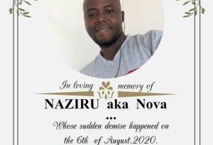 In Loving Memory Of Naziru aka Nova